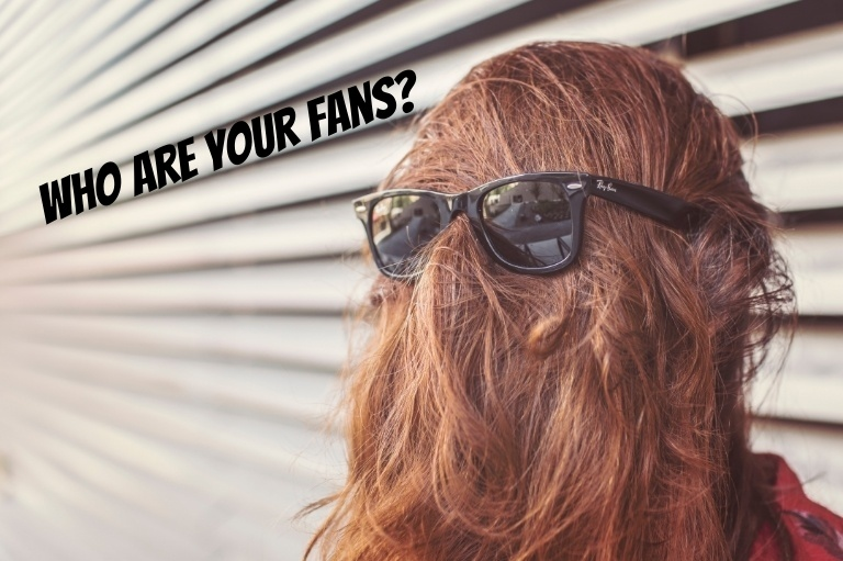 who are your fans